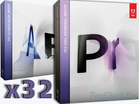 Adobe Premiere Pro CS4 & Adobe After Effects CS4 (32-bit) для пакета Adobe CS5!