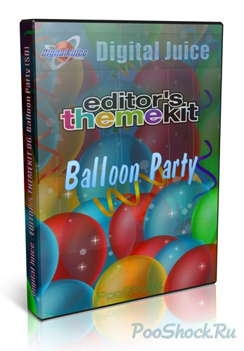 Digital Juice - EDITOR'S THEMEKIT 06: Balloon Party (SD+HD)