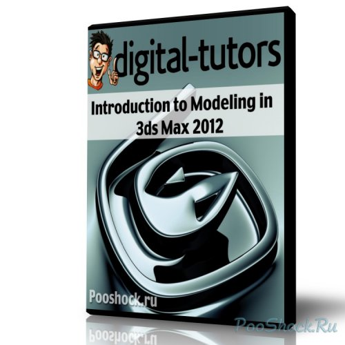 Digital Tutors - Introduction to Modeling in 3ds Max 2012