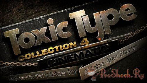 Toxic Type Collection 4: Cinematic (for After Effects)