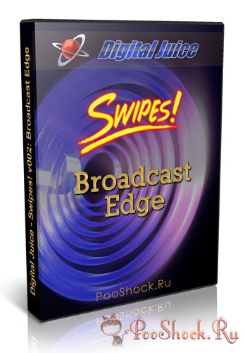 Digital Juice - Swipes! v002: Broadcast Edge