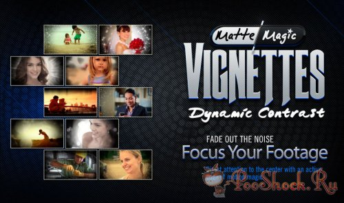 Matte Magic - Vignettes: Dynamic Contrast