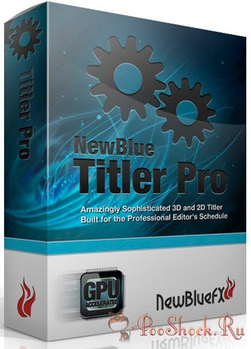 Newblue Titler Pro 2.0 Build 140130 MegaPack