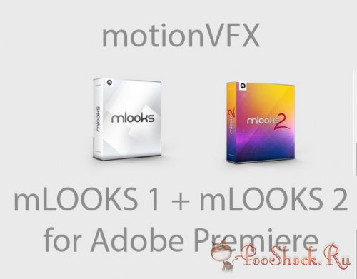 motionVFX - mLooks1 mLooks2 (for Premiere)
