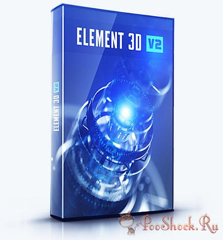 Video Copilot - Element 3D 2.2.2.2147 RePack