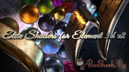 Videohive - Elite Shaders for Element 3D v2 (.aep)