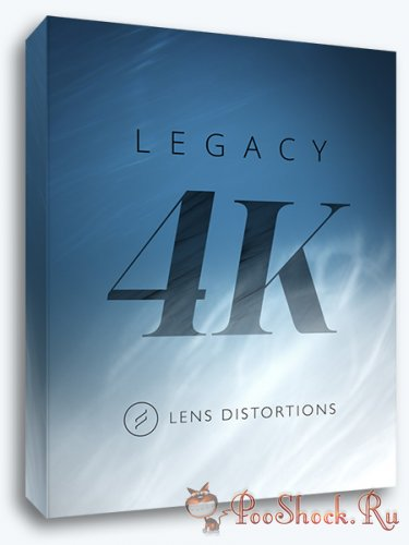 Lens Distortions - Legacy 4K (.mov)