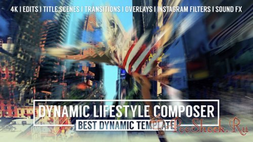 VideoHive - Dynamic Lifestyle Composer - Mark II (.aep)