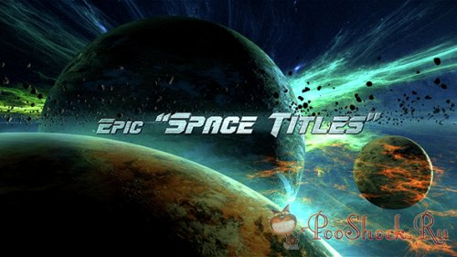 VideoHive - Epic Space Titles (AE-Project)