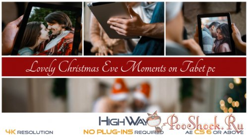 VideoHive - Lovely Christmas Eve Moments on Tablet PC (AEP)