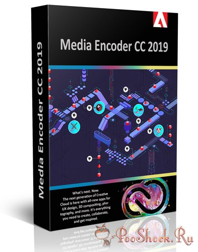 Adobe Media Encoder CC 2019 (13.0.0.203)