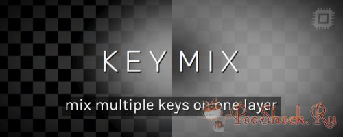KeyMix 1.0 (Plug-in for After Effects)