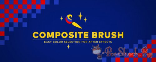 Composite Brush 1.6.0 (Plug-in for After Effects)