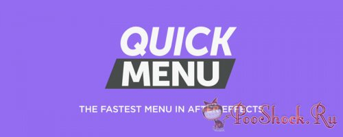 Quick Menu 2.1.3 (for After Effects)